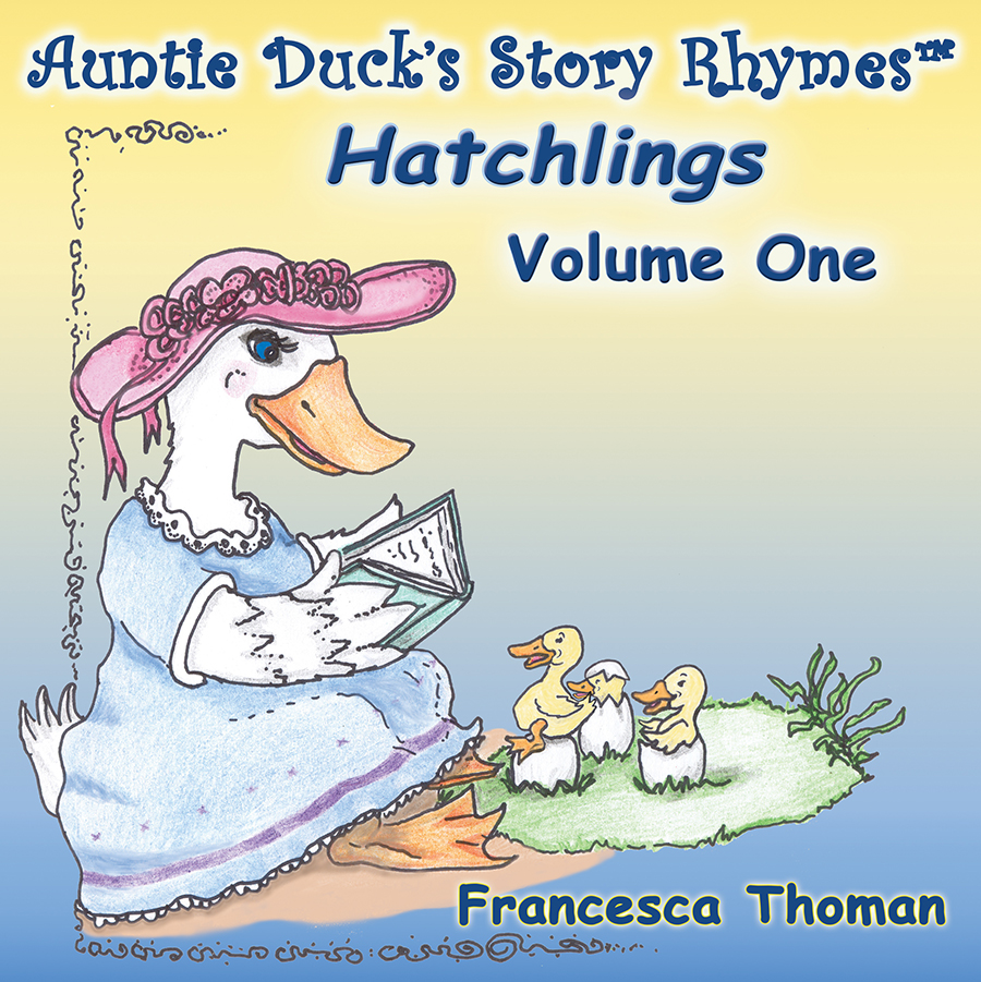 Auntie Duck's Story Rhymes™ ~ Hatchlings, Volume One