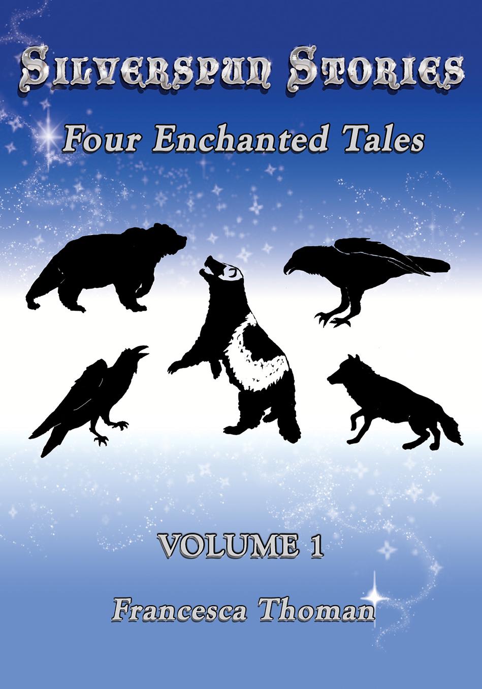 Silverspun Stories – Four Enchanted Tales, Volume 1
